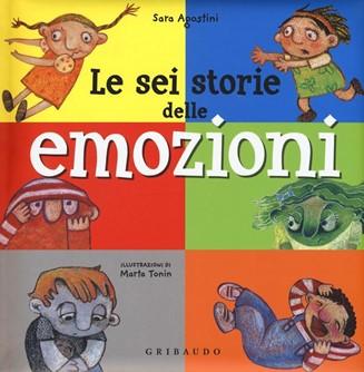 le 6 storie delle emozioni